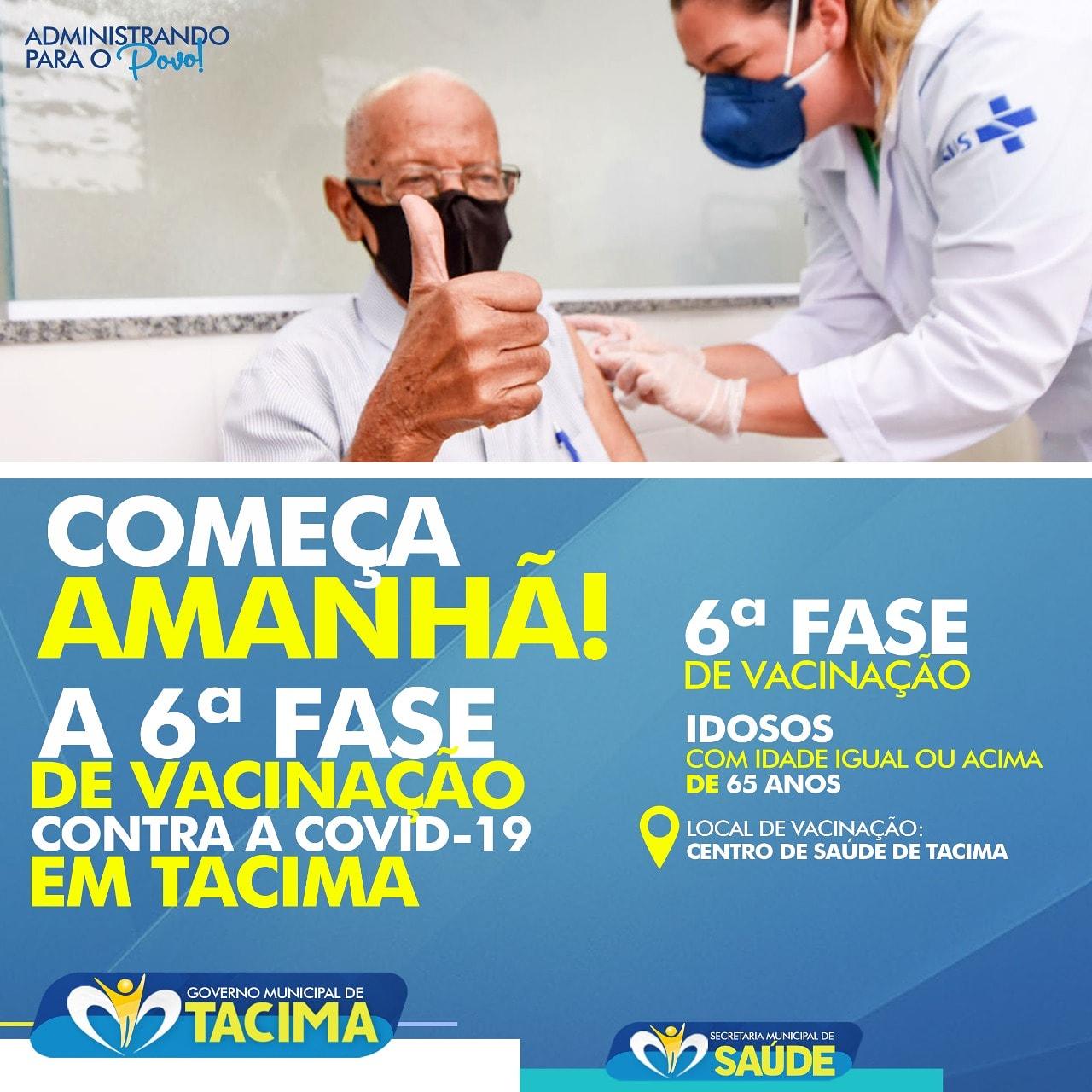 COMEÇA AMANHÃ A 6ª FASE DE VACINAÇÃO CONTRA A COVID-19 EM TACIMA