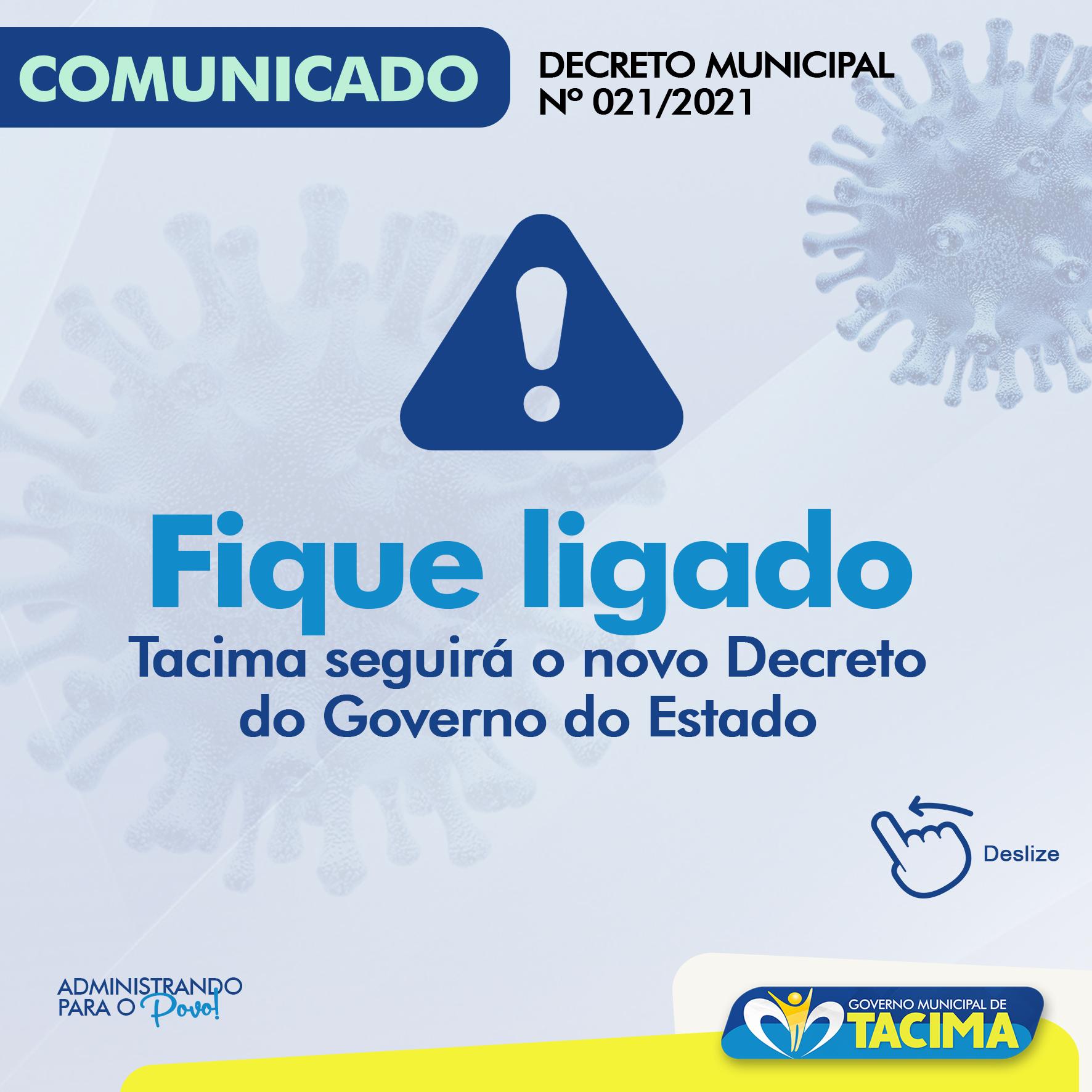 COVID-19: PREFEITURA DE TACIMA SEGUIRÁ O DECRETO DO ESTADO. SAIBA MAIS SOBRE AS NOVAS MEDIDAS DE RESTRIÇÕES.