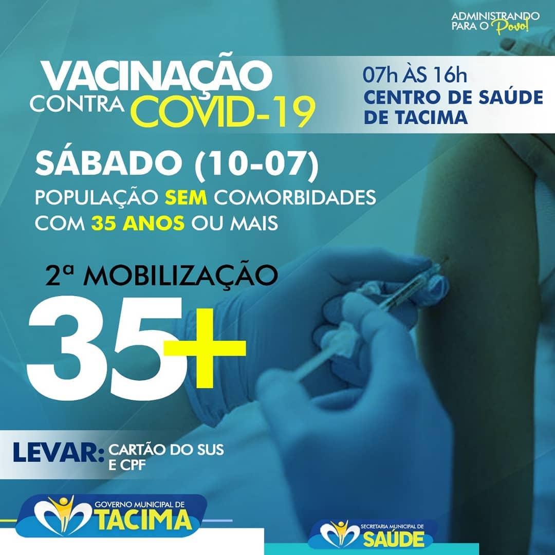 TACIMA INICIA VACINAÇÃO PARA PESSOAS COM 35 ANOS OU MAIS SEM COMORBIDADES.