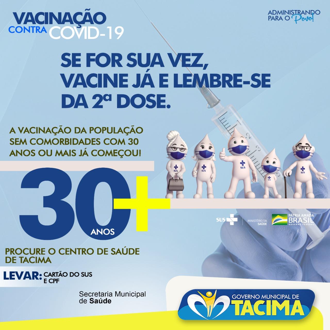 PREFEITURA SEGUE VACINANDO PESSOAS COM 30 ANOS OU MAIS.