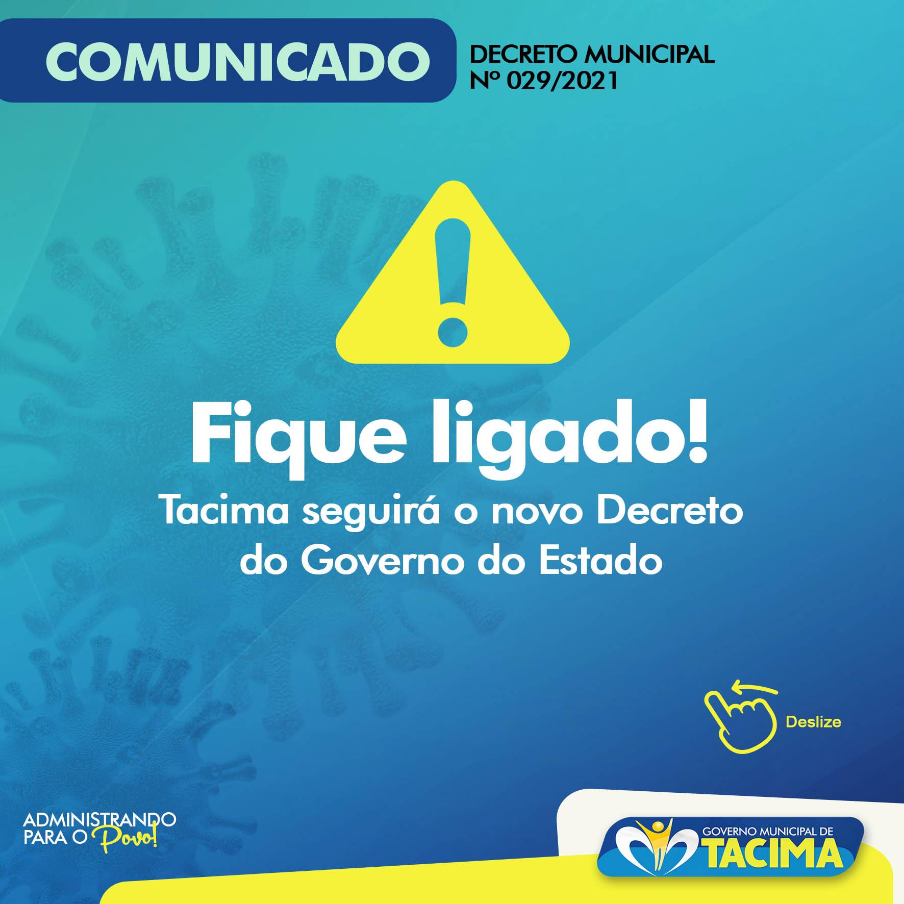 COVID-19: TACIMA SEGUE NOVO DECRETO DO GOVERNO DO ESTADO. SAIBA MAIS!