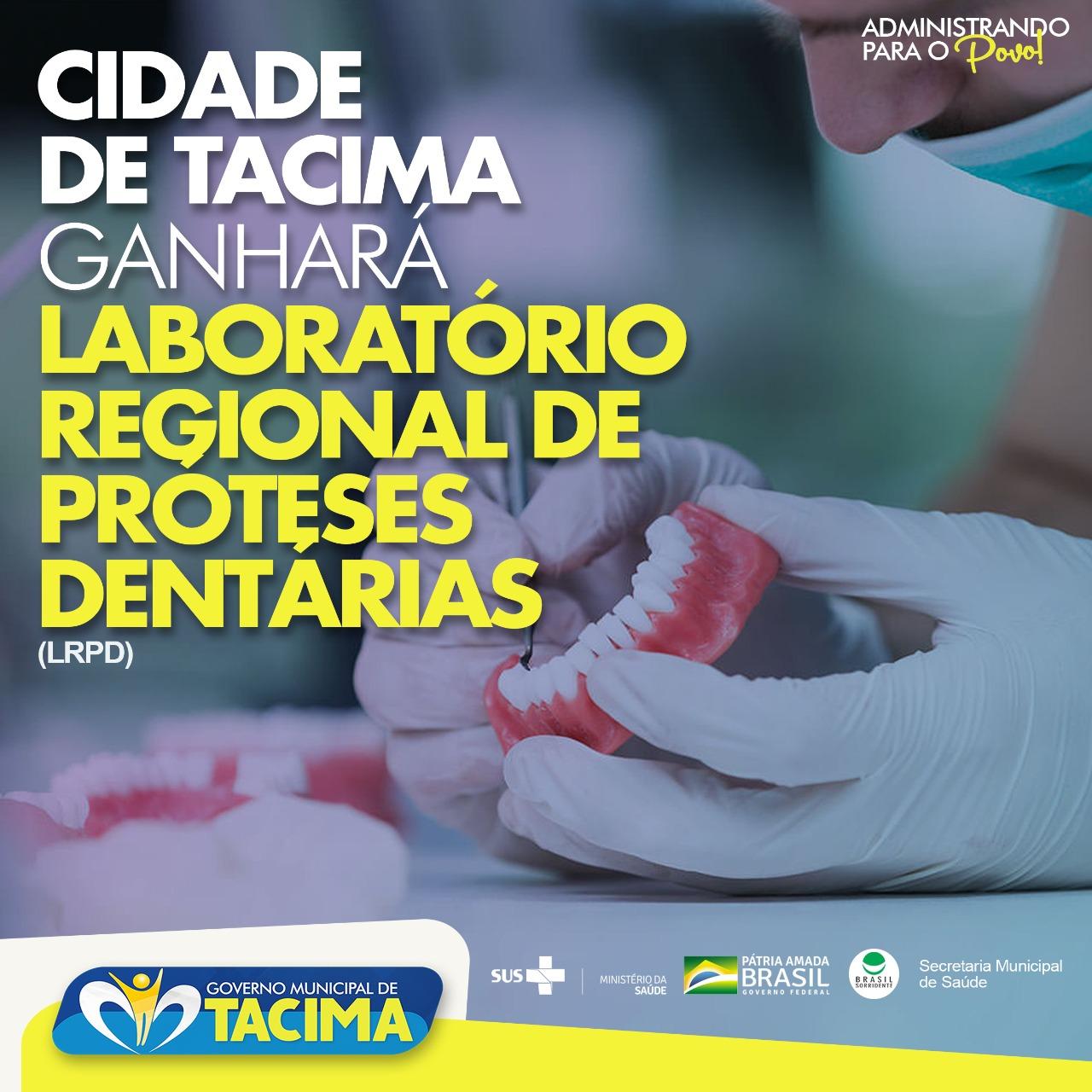 TACIMA É CONTEMPLADA COM UM LABORATÓRIO REGIONAL DE PRÓTESES DENTÁRIAS
